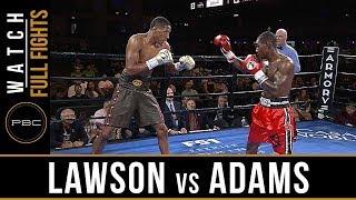 Lawson vs Adams Full Fight: August 24, 2018 - PBC on FS1