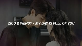 ZICO & WENDY - My Day Is Full of You (Easy Lyrics)