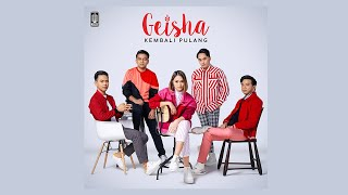 [3.57 MB] Geisha - Kembali Pulang (Official Audio)