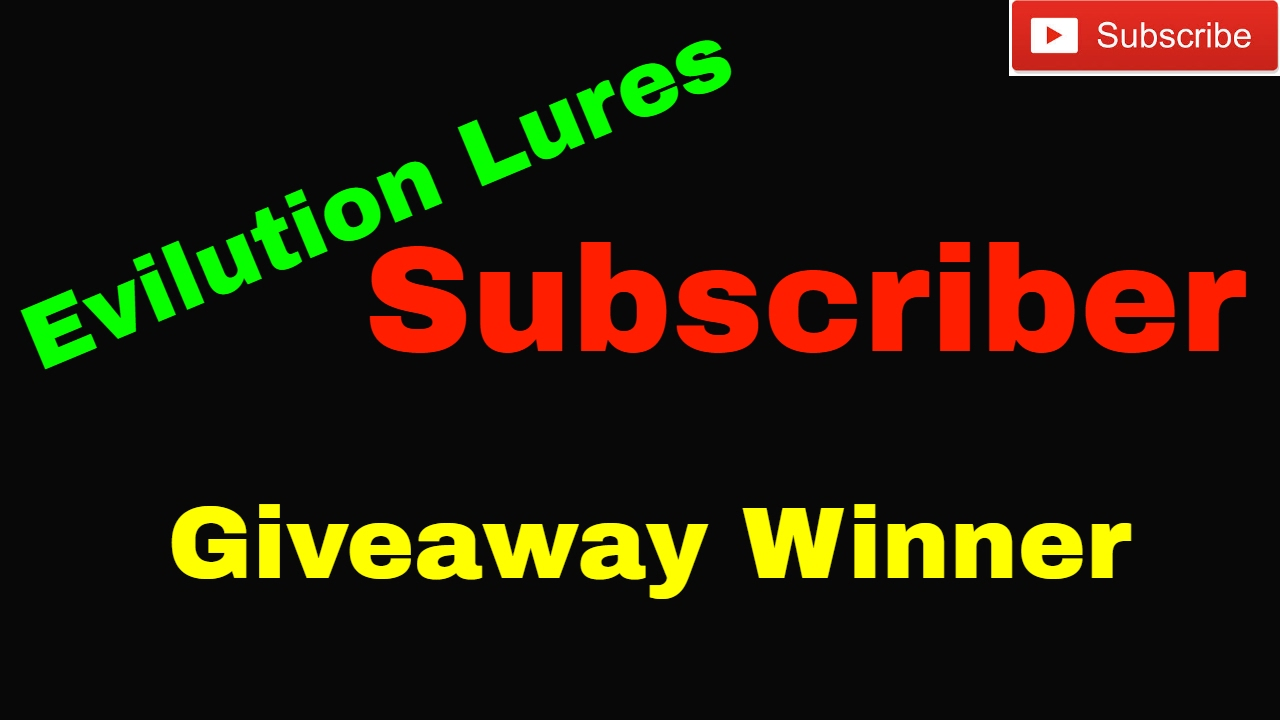 Evilution lures subscriber giveaway winner youtube for Free fishing tackle giveaway
