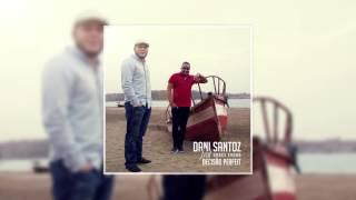Dani Santoz - Decisão Perfeit ft. Grace Évora