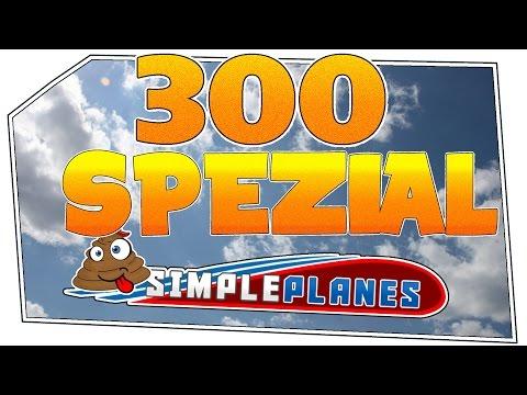 Simple Planes #300 - Danke! | Let's Play Simple Planes german deutsch HD
