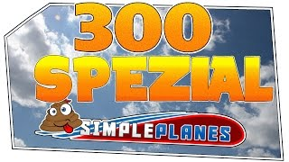 Simple Planes #300 - Danke! | Let's Play Simple Planes german deutsch HD