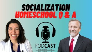 How Much Socialization? Homeschooling Made Easy Episode 6