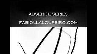 ABSENCE SERIES - © FABIOLLA LOUREIRO