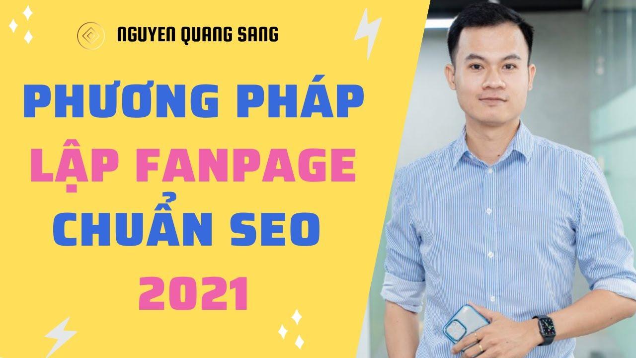 Hướng dẫn lập Fanpage bán hàng chuẩn SEO chỉ với 5 phút
