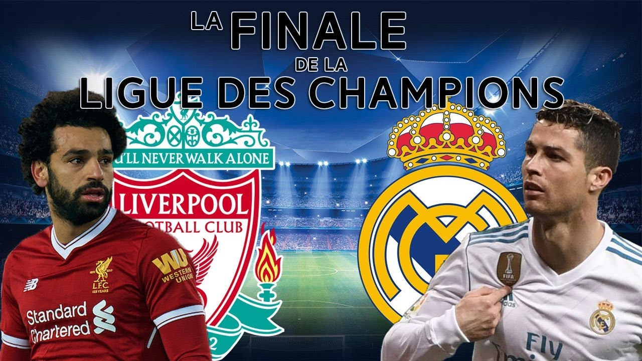 sneakers for cheap newest collection order online Real Madrid VS Liverpool - Finale Ligue des Champions 2018