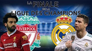 Real Madrid VS Liverpool - Finale Ligue des Champions 2018