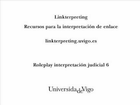 Interpretación judicial - Legal Interpretation - Role play 6