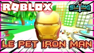 DES PETS IRON MAN ULTRA PETE ! | Roblox Slaying Simulator