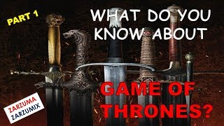 WHAT DO YOU KNOW OF GAME OF THRONES PART 1 EASY LEVEL