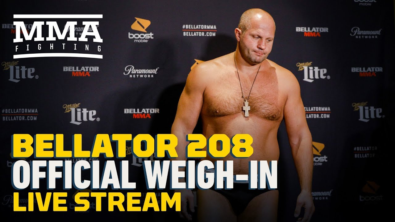 Bellator 208 Official Weigh-in Live Stream - MMA Fighting