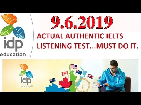 ✔NEW IELTS IDP LISTENING PRACTICE TEST 2019 WITH ANSWERS  |  9 /6/ 2019