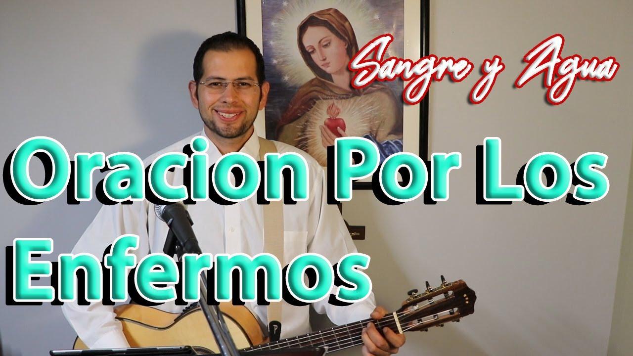 Oracion Por Los Enfermos - 13 Julio 2020- Sangre y Agua - Oraciones a Dios Musica Catolica Cristiana