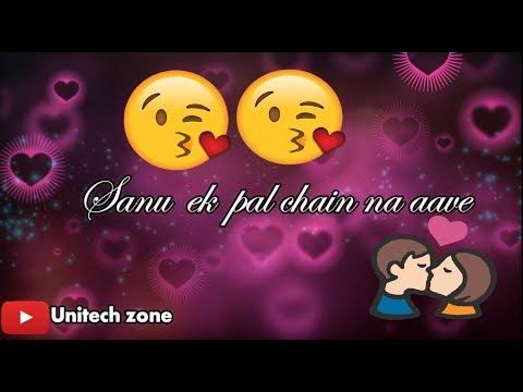 Sanu Ek Pal Chain Na Aave Sajna Tere Bina ¦¦ Love Song Special ¦¦ Whatsapp Video Status
