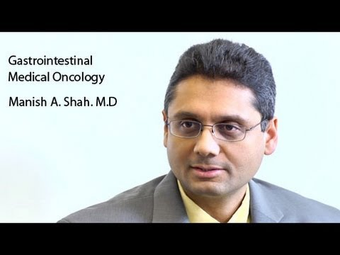 Gastrointestinal Medical Oncology - Dr  Manish A  Shah