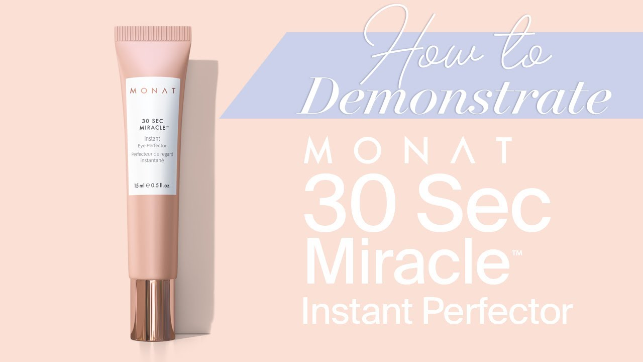 Monat How To Demonstrate 30 Second Miracle Instant Perfector
