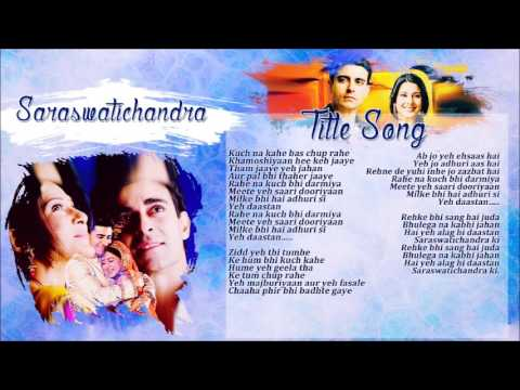 Saraswatichandra - Title Song Jenerik Müzik