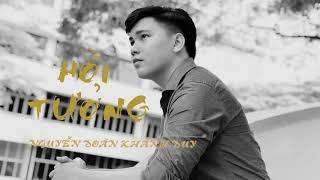 Hồi Tưởng | Nguyễn Đoàn Khánh Duy