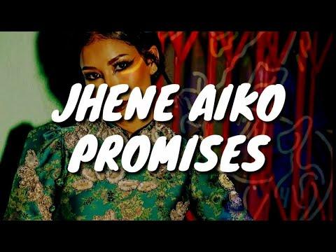 Jhene Aiko - Promises (Lyrics)