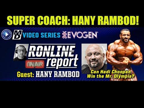 Hany Rambod: Can Hadi Choopan Win the Olympia? | The Ronline Report