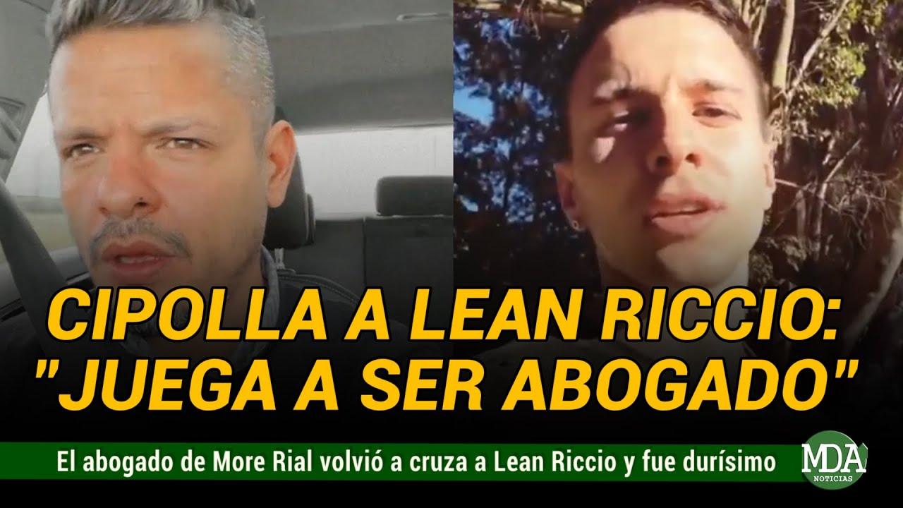 Download El ABOGADO de MORE RIAL volvió a CRUZAR a LEAN RICCIO