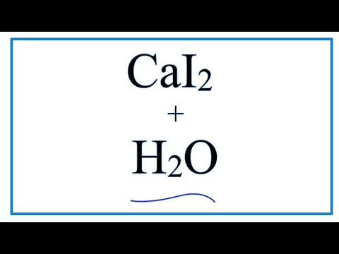 Equation For CaI2 + H2O     (Calcium Iodide + Water)