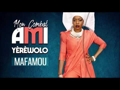 14. AMI YÈRÈWOLO - MAFAMOU - Album : MON COMBAT (2018)