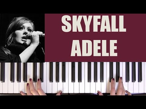 HOW TO PLAY: SKYFALL - ADELE