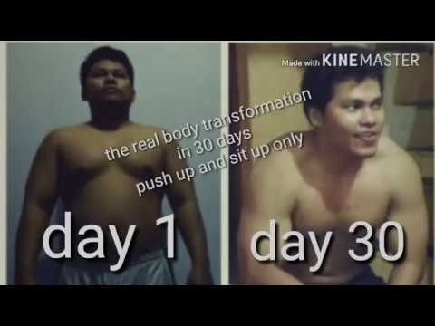 The real body transformation in 30 days, push up n sit up only.