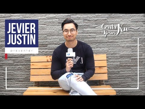 Jevier Justin - Ceritaku dan Yesusku - Sebuah Kesaksian