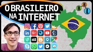 O BRASILEIRO NA INTERNET - Pesquisei 4 | BláBláLogia
