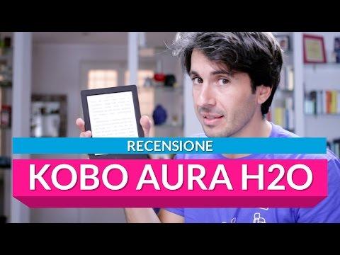 Kobo Aura H2O: la recensione di HDblog.it