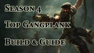 League of Legends - Gangplank Build / Guide - Season 4