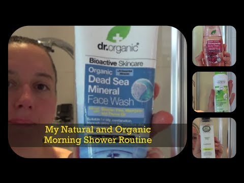 My Organic and Natural Morning Shower Routine