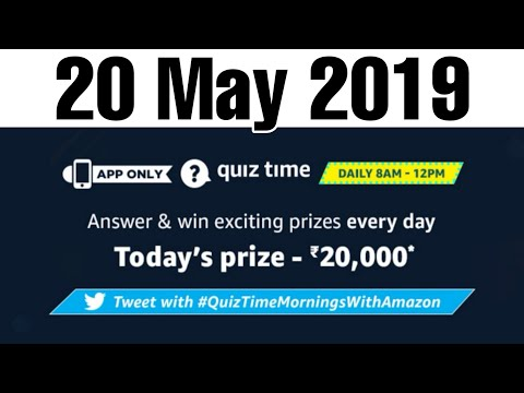 Amazon Quiz Answer Today Win ₹20000 , 20 May 2019