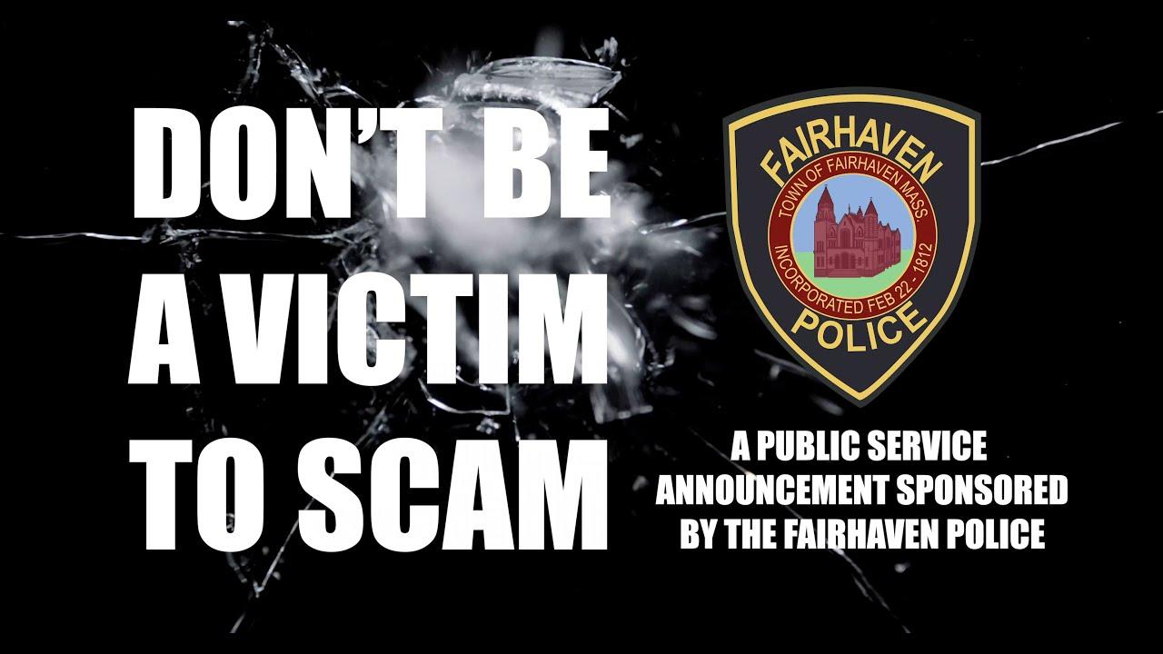 Fairhaven Police -Elder Scam PSA