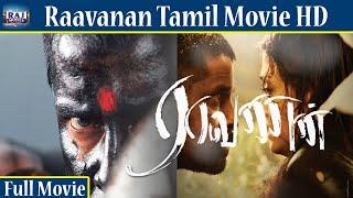 Raavanan Full Movie HD  | Vikram | Prithviraj | Aishwarya Rai
