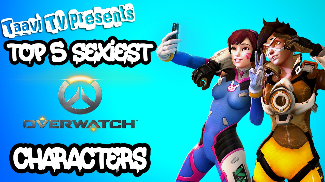 top 5 sexiest overwatch characters youtube