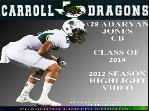 #28 CB ADARYAN JONES SOUTHLAKE CARROLL HIGH SCHOOL | 2012 SEASON HIGHLIGHT VIDEO