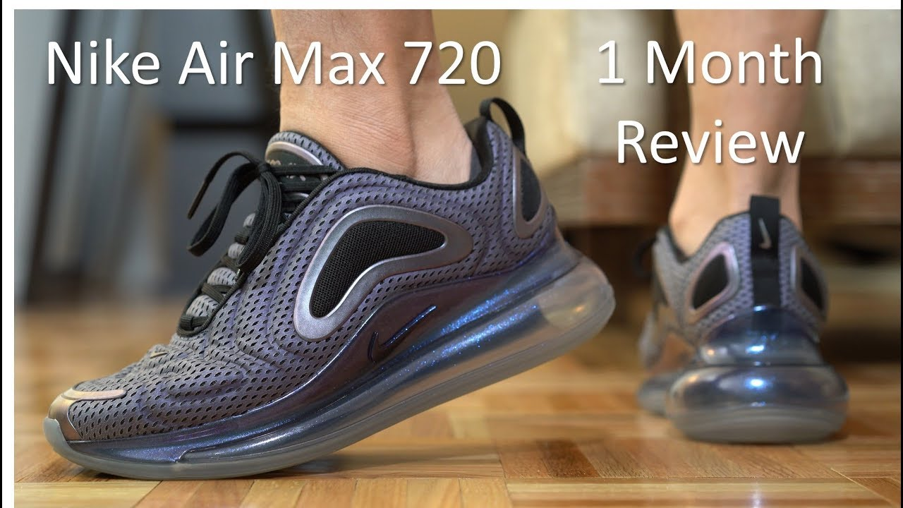 sale retailer 60f2e 79c86 Air Max 720 - 1 month review