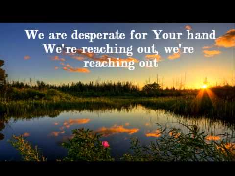 If We've Ever Needed You- Casting Crowns