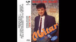 mitar-miric-ko-je-onaj-mladic-audio-1990-hd