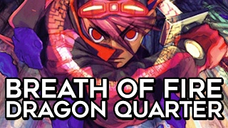 Breath of Fire: Dragon Quarter is Worth Playing