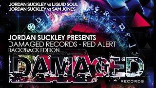 Jordan Suckley, Liquid Soul & Sam Jones - Damaged Records: Red Alert (Back 2 Back) [Preview]
