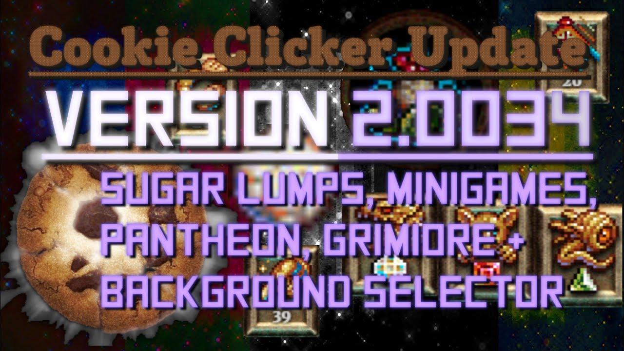 Cookie Clicker: Update 2 0034 - Sugar Lumps, Minigames & More!