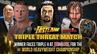 WWE Fastlane 2016 - Dean Ambrose vs  Roman Reigns vs  Brock Lesnar (Triple Threat )Match HD
