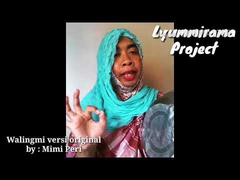 MIMI PERI - WALINGMI (PELAKOR) INDONESIA versi Original & Qasidah