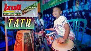 Download lagu Tatu ~ cover KENDANG CILIK BANYUWANGI | Era Syaqira