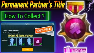 How to Get Easy way Partner's Title & Unlock All Partner Pose in Pubg Mobile With Thakur Empire